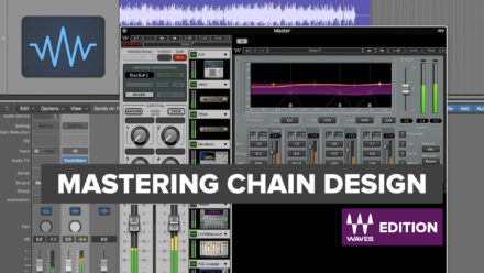 Mastering Chain Design with Waves Plugins - Sean Divine Tutorial Series